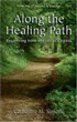 1 Along The Healing Path